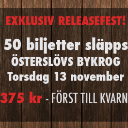 50 exklusiva biljetter till releasefest!